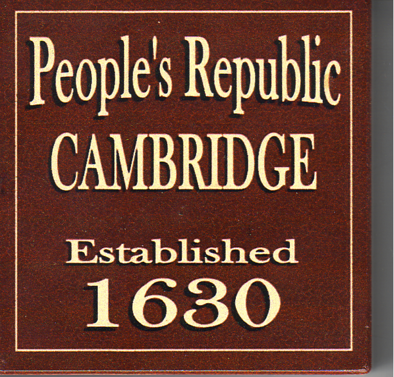 Whatever Happened to the Peoples Republic of Cambridge ...